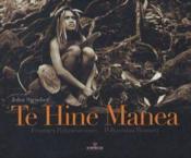 Te Hine Manea ; femmes polynésiennes, polynesian women - Couverture - Format classique