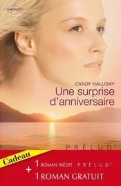Une surprise d'anniversaire ; les amants reunis - Couverture - Format classique