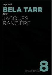 Actualite Critique T.6 ; Béla Tarr, Le Temps D'Après - Couverture - Format classique