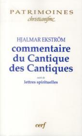 Commentaires du cantique des cantiques de Hjalmar Ekström (1885-1962) ; lettres spirituelles - Couverture - Format classique