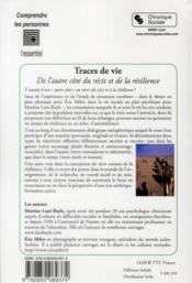 Traces de vie ; de l'autre côté du récit et de la résilience - 4ème de couverture - Format classique