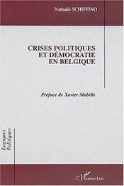 Crises Politiques Et Democratie En Belgique - Intérieur - Format classique