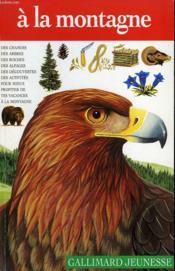 A La Montagne. Collection : Guides. - Couverture - Format classique