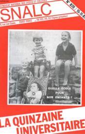 La Quinzaine Universitaire N°870 - Quelle Ecole Pour Nos Enfants - Couverture - Format classique