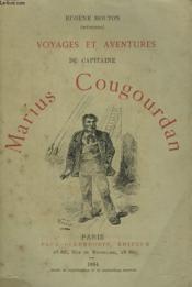 Voyages Et Aventures Du Capitaine Marius Cougourdan - Couverture - Format classique
