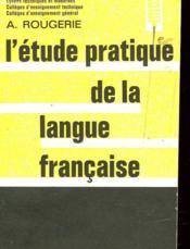 L'Etude Pratique De La Langue Francaise - Couverture - Format classique