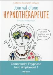 Journal d'une hypnothérapeute ; comprendre l'hypnose tout simplement ! - Couverture - Format classique