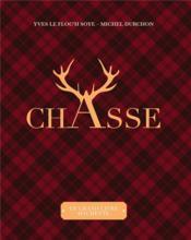 Le grand livre de la chasse - Couverture - Format classique