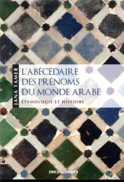 L'abécédaire des prénoms du monde arabe - Couverture - Format classique