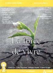 La force de vivre ; Hugo, Les Contemplations; Nietzsche, Le Gai Savoir; Alexievitch, La Supplication (édition 2021) - Couverture - Format classique