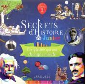 Secrets d'Histoire junior ; ces génies qui ont changé le monde - Couverture - Format classique
