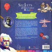 Secrets d'Histoire junior ; ces génies qui ont changé le monde - 4ème de couverture - Format classique