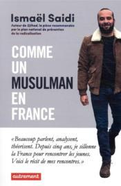 Comme un musulman en France ; mon road trip dans les quartiers - Couverture - Format classique