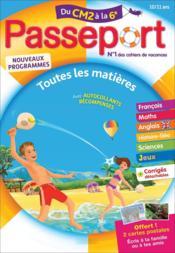 Passeport ; toutes les matières ; du CM2 à la 6e - Couverture - Format classique