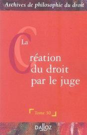 La création du droit par le juge - Intérieur - Format classique