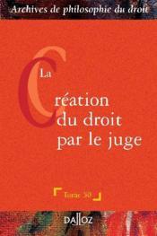La création du droit par le juge - Couverture - Format classique