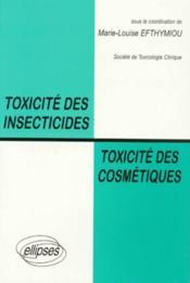 Toxicite des insecticides, toxicite des cosmetiques - Couverture - Format classique