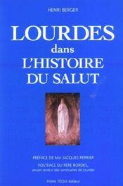 Lourdes Dans L'Histoire Du Salut - Intérieur - Format classique