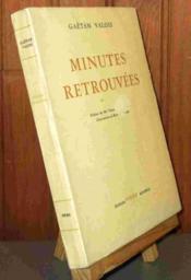 Minutes Retrouvees - Souvenirs D'Un Notaire - Couverture - Format classique