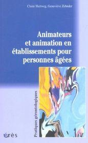 Animateurs et animation en etablissements pour personnes agees - Intérieur - Format classique