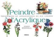 Peindre A L'Acrylique - Couverture - Format classique