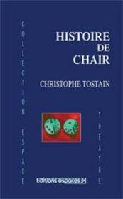 Histoire de chair - Couverture - Format classique