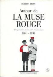 Autour De La Muse Rouge - Couverture - Format classique