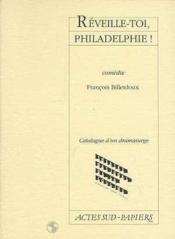Reveille-Toi, Philadelphie ! - Couverture - Format classique