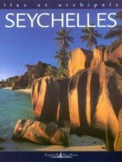 Îles et archipels ; Seychelles - Couverture - Format classique