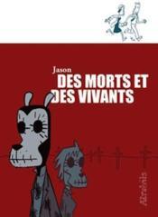 Des Morts Et Des Vivants - Couverture - Format classique
