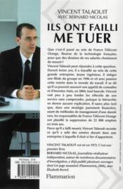 Ils ont failli me tuer : dans l'enfer de France Télécom - 4ème de couverture - Format classique