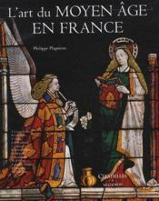 L'art du Moyen Age en France - Couverture - Format classique
