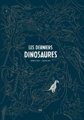 Les derniers dinosaures - Couverture - Format classique