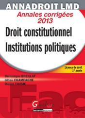 Droit constitutionnel et institutions politiques ; annales corrigées (14e édition) - Couverture - Format classique