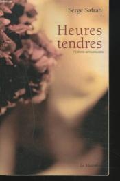 Heures tendres - Couverture - Format classique