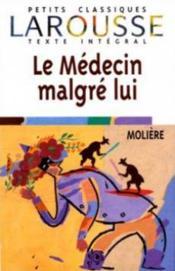 Le Medecin malgre lui, texte integral - Couverture - Format classique