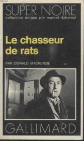Collection Super Noire N° 73. Le Chasseur De Rats. - Couverture - Format classique