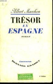 Tresor En Espagne. - Couverture - Format classique