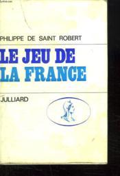 Le Jeu De La France. - Couverture - Format classique