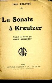 La Sonate A Kreutzer. Collection : Les Meilleurs Livres N° 4. - Couverture - Format classique