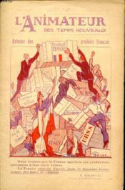 L ANIMATEUR DES TEMPS NOUVEAUX N° 230 : Achetez des produits Francais - En France, cessons d avoir dans le domaine économique des ames de vaincus. - Couverture - Format classique