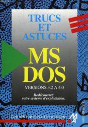 Trucs Et Astuces Ms-Dos - Couverture - Format classique