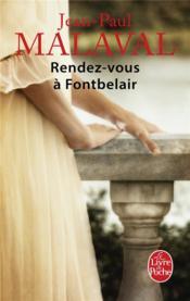 Les noces de soie t.3 ; rendez-vous à Fontbelair - Couverture - Format classique
