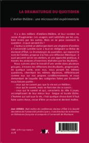La dramaturgie du quotidien ; l'atelier-théâtre : une microsiciété expérimentale - 4ème de couverture - Format classique