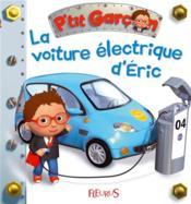 P'tit Garçon ; la voiture électrique d'Eric - Couverture - Format classique