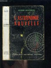 L Astronomie Nouvelle - Couverture - Format classique