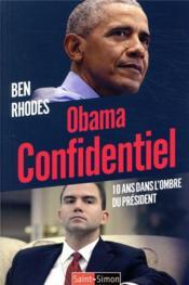 Obama confidentiel ; 10 ans dans l'ombre du président - Couverture - Format classique