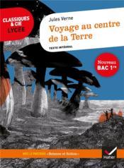 Voyage au centre de la terre ; 1re ; parcours : science et fiction (édition 2020) - Couverture - Format classique