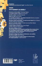 Cahiers de l'enfance et de l'adolescence N.3 ; d'où viennent les bébés ? - 4ème de couverture - Format classique