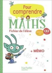 Pour comprendre les maths ce2 - fichier eleve + memo - ed. 2020 - Couverture - Format classique
